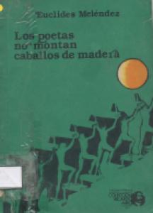 Los poetas no montan caballos de madera