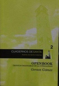 Open book : crónicas imaginarias de la cotidianidad