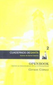 Openbook : crónicas imaginarias de la cotidianidad