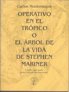 Operativo en el trópico o El árbol de la vida de Stephen Mariner