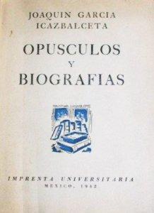Opúsculos y biografías