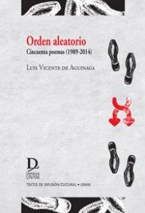 Orden aleatorio: cincuenta poemas (1989-2014)