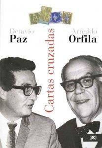 Cartas cruzadas: Arnaldo Orfila, Octavio Paz, 1965-1970