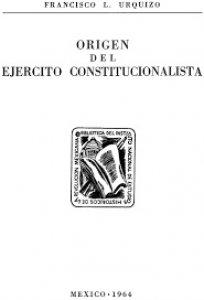 Origen del Ejército Constitucionalista