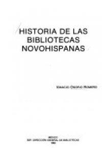 Historia de las bibliotecas novohispanas
