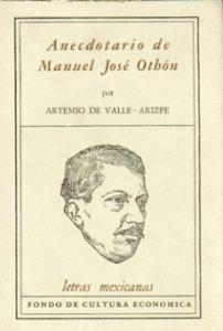 Anecdotario de Manuel José Othón : ensayo y prosa varia