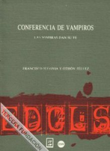 Conferencia de vampiros; Las sombras dan su fe