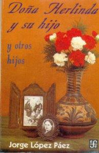 Doña Herlinda y su hijo y otros hijos