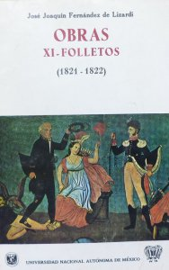 Obras : XI folletos (1821-1822)