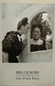 Frida y su mundo : fotografías