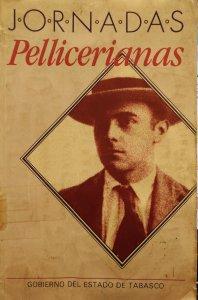 Mirando el río de aquellas tardes : estudio sobre Carlos Pellicer : primeras Jornadas Internacionales Carlos Pellicer, Villahermosa,Tabasco, 13-16 de febrero de 1989 : Memoria