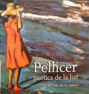 Pellicer : poética de la luz