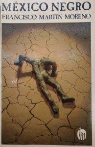 México negro : una novela política