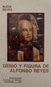Genio y figura de Alfonso Reyes