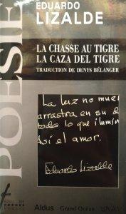 La caza del tigre : antología poética