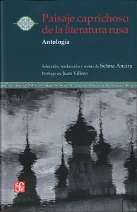 Paisaje caprichoso de la literatura rusa. Antología