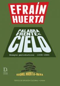 Palabra frente al cielo : ensayos periodísticos (1936-1949)