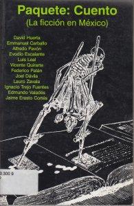 Paquete : cuento (La ficción en México)