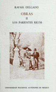 Obras II : Los parientes ricos