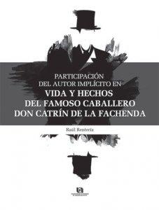 Participación del autor implícito en Vida y hechos del famoso caballero Don Catrín de la Fachenda