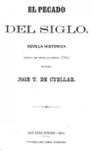 El pecado del siglo : novela histórica : época de Revillagigedo 1789