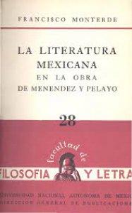 La literatura mexicana en la obra de Menéndez y Pelayo