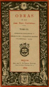 Obras de Don José Peón Contreras. Tomo III, romances históricos y dramáticos, pequeños dramas colombinas, ecos