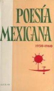Poesía mexicana 1950-1960