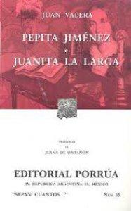 Pepita Jiménez ; Juanita la Larga