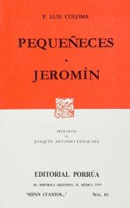 Pequeñeces ; Jeromín