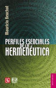 Perfiles esenciales de la hermenéutica