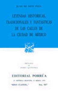 Leyendas históricas, tradicionales y fantásticas de las calles de la Ciudad de México