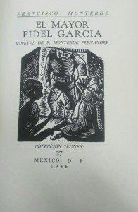 El mayor Fidel García