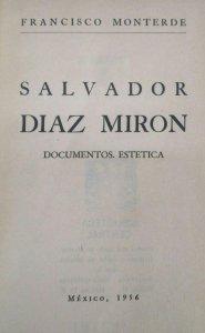 Salvador Díaz Mirón : documentos, estética