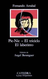Pic-Nic ; El triciclo ; El laberinto