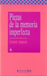 Piezas de la memoria imperfecta