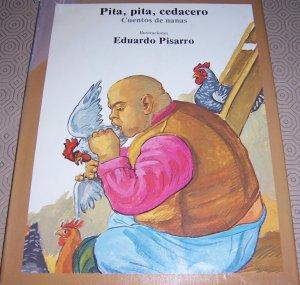 Pita, pita, cedacero : cuentos de nanas