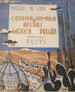 Corrido de Domingo Arenas : México–pregón