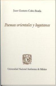 Poemas orientales y bogotanos