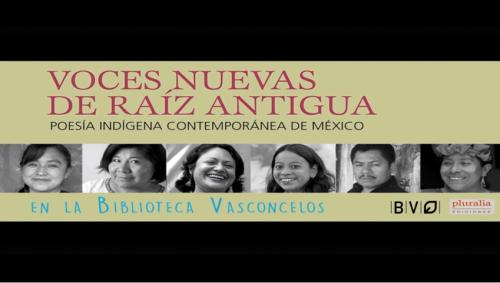 Poesía indígena contemporánea en la Vasconcelos