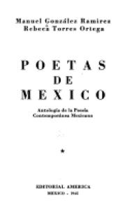 Poetas de México : antología de la Poesía Contemporánea Mexicana