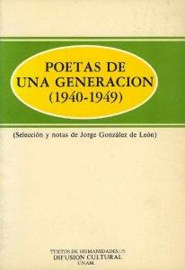 Poetas de una generación: 1940-1949