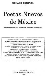 Poetas nuevos de México: antología con noticias biográficas, críticas y bibliográficas
