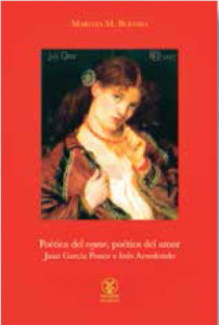 Poética del voyeur, poética del amor: Juan García Ponce e Inés Arredondo