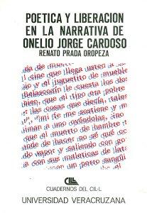 Poética y liberación en la narrativa de Onelio Jorge Cardoso