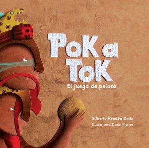 Pok a tok : el juego de pelota