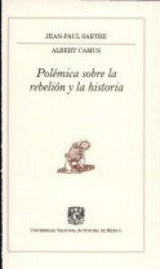 Polémica sobre la rebelión y la historia