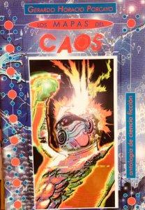 Los mapas del caos : breve antología de ciencia ficción mexicana