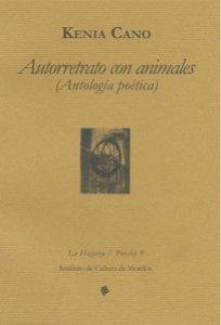 Autorretrato con animales (Antología poética)