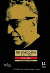 Un mexicano y su obra : Jaime Torres Bodet